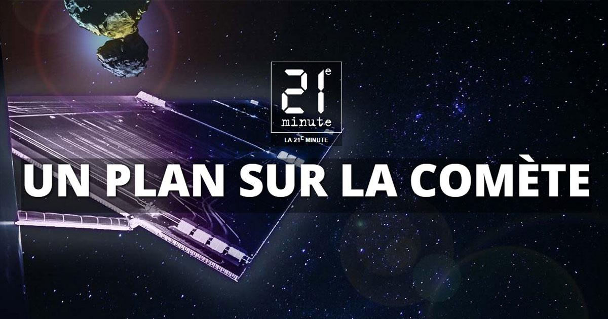 Tout comprendre la mission spatiale rosetta - Plan sur la comete ...
